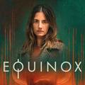 Equinox | la recensione della stagione 1
