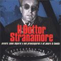 Collector's Edition - Il Dottor Stranamore